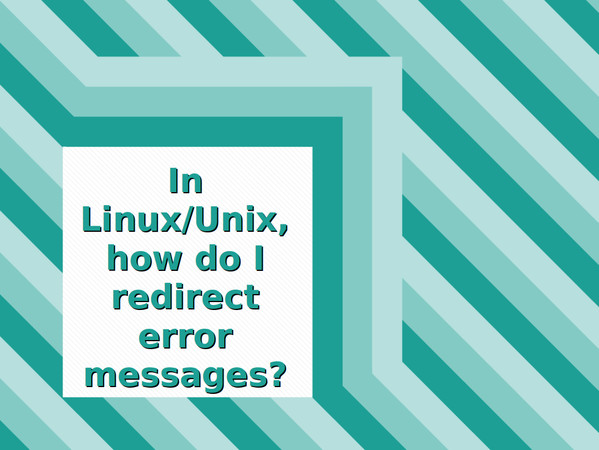 How to redirect standard error in bash